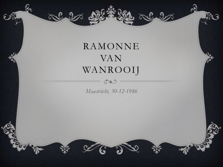 RAMONNE  VANWANROOIJMaastricht, 30-12-1986