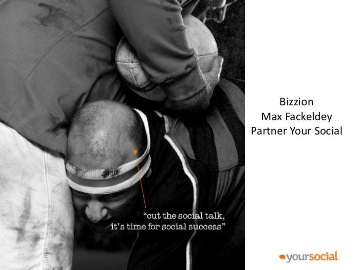 Bizzion   Bizzion    Max FackeldeyMax FackeldeySocial  Partner Your Your Social      !