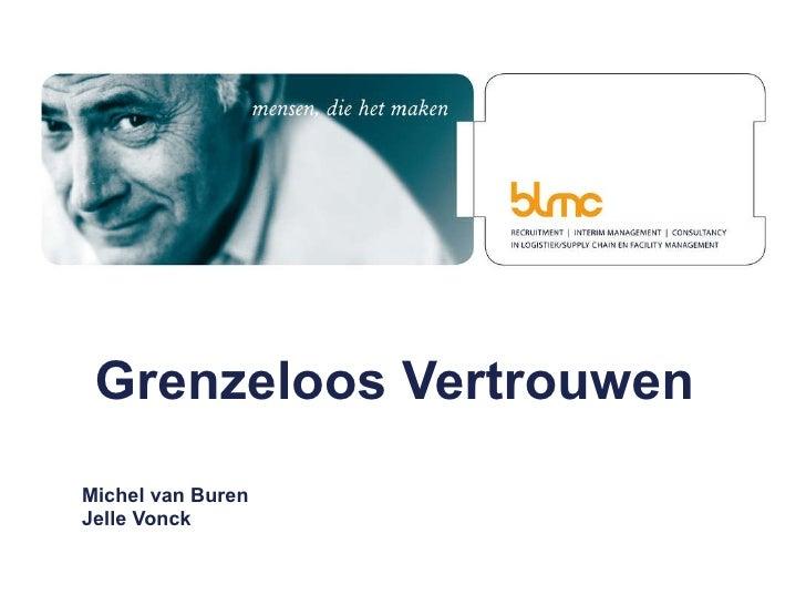 Grenzeloos Vertrouwen  Michel van Buren Jelle Vonck