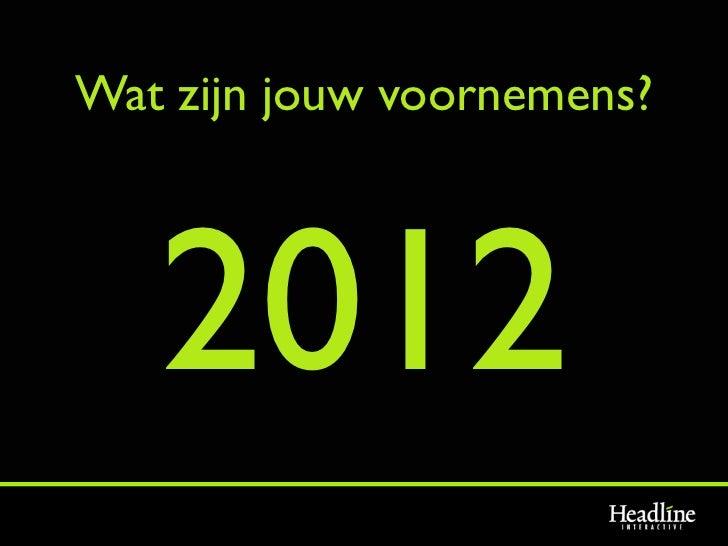 Wat zijn jouw voornemens?   2012