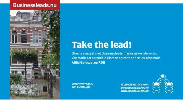 Businessleads.nu Take the lead! Direct resultaat met Businessleads in elke gewenste vorm. Van traffic tot potentiële klante...