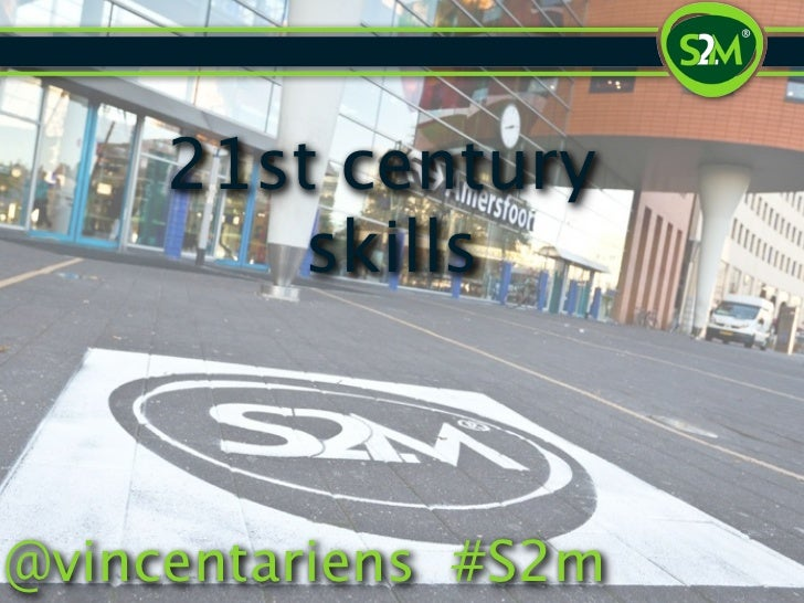 21st century         skills@vincentariens #S2m