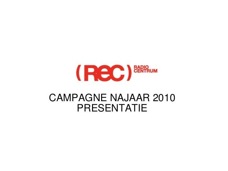 CAMPAGNE NAJAAR 2010 PRESENTATIE