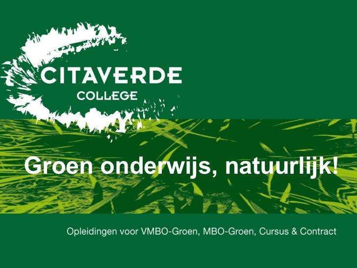 Groen onderwijs, natuurlijk!