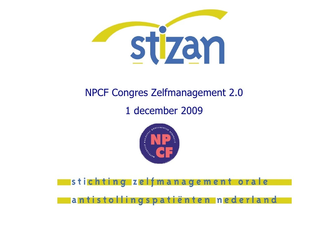 NPCF Congres Zelfmanagement 2.0        1 december 2009