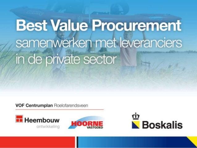 Best Value ProcurementPraktijkcase Heembouw en Boskalis 29 mei 2013