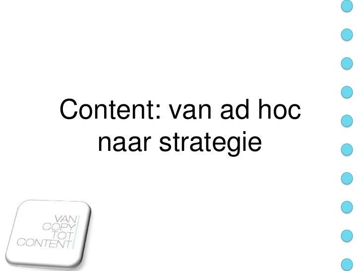 Content: van ad hoc  naar strategie