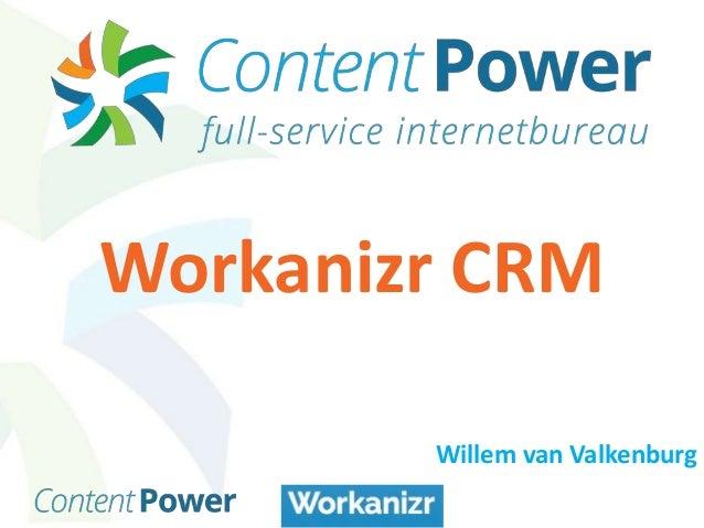 Workanizr CRM Willem van Valkenburg