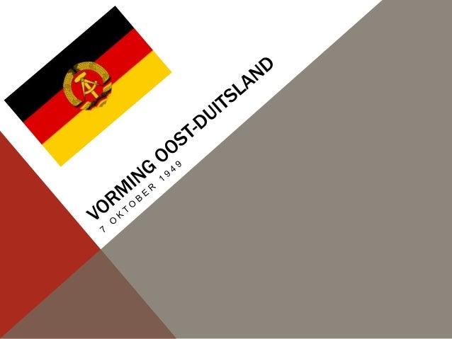 ALGEMENE INFORMATIE OVER DDR-   Duitse Democratische Republiek (DDR), ook wel Oost-Duitsland genoemd-   Communistische sta...