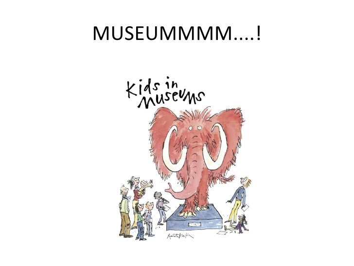 MUSEUMMMM....!