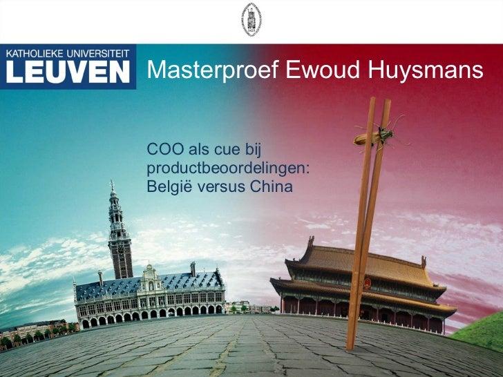 Masterproef Ewoud Huysmans COO als cue bij productbeoordelingen: België versus China