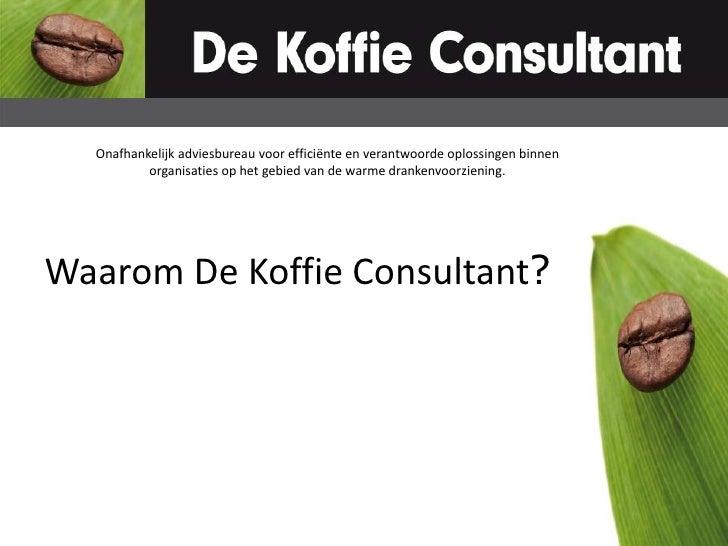 Onafhankelijk adviesbureau voor efficiënte en verantwoorde oplossingen binnen organisaties op het gebied van de warme dran...