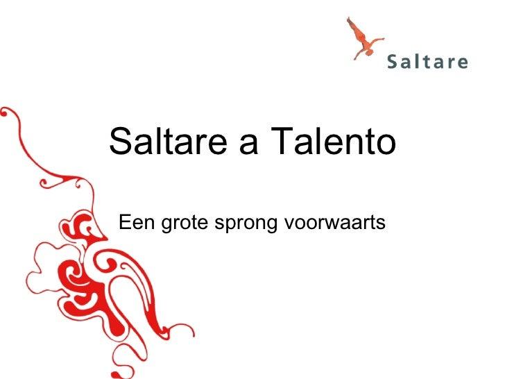 Saltare a Talento Een grote sprong voorwaarts