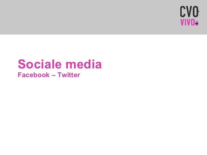 Sociale media Facebook – Twitter