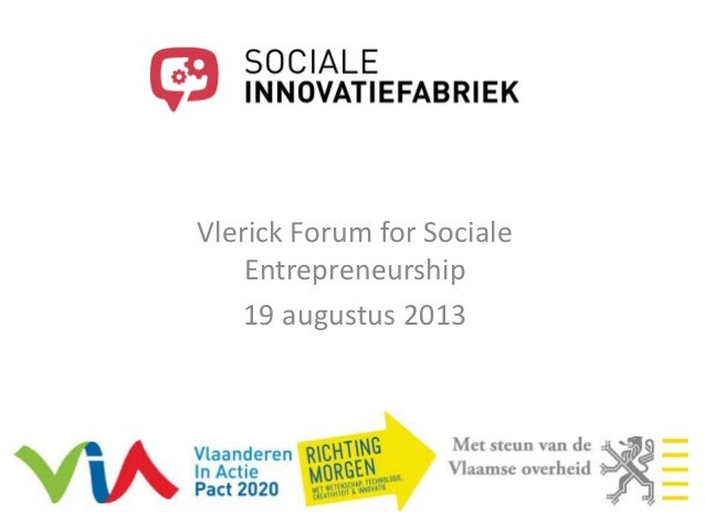 Vlerick Forum for Sociale Entrepreneurship 19 augustus 2013