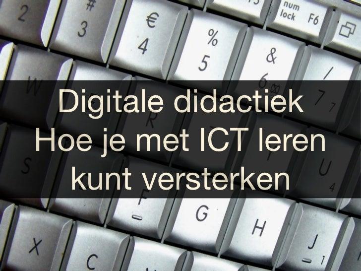 Digitale didactiekHoe je met ICT leren  kunt versterken