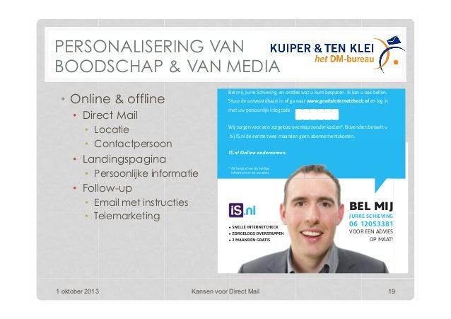 PERSONALISERING VAN BOODSCHAP & VAN MEDIA • Online & offline • Direct Mail • Locatie • Contactpersoon • Landingspagin...