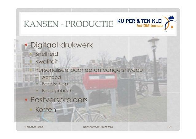 KANSEN - PRODUCTIE •Digitaal drukwerk • Snelheid • Kwaliteit • Personaliseerbaar op ontvangersniveau • Aanbod • Bood...