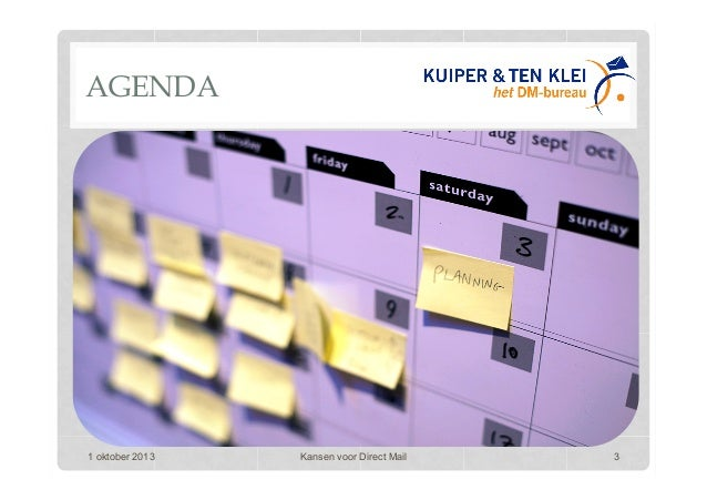 AGENDA 1 oktober 2013 Kansen voor Direct Mail 3