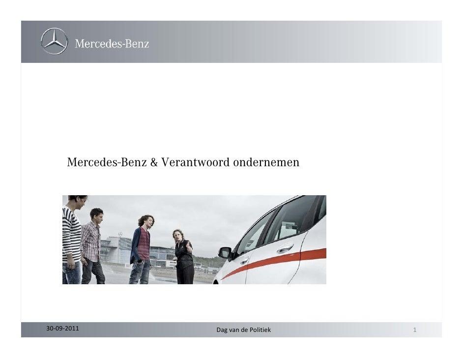 Mercedes-Benz & Verantwoord ondernemen30‐09‐2011                    DagvandePolitiek   1