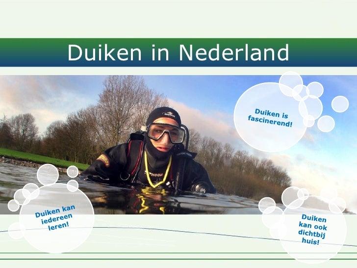 Duiken in Nederland         `