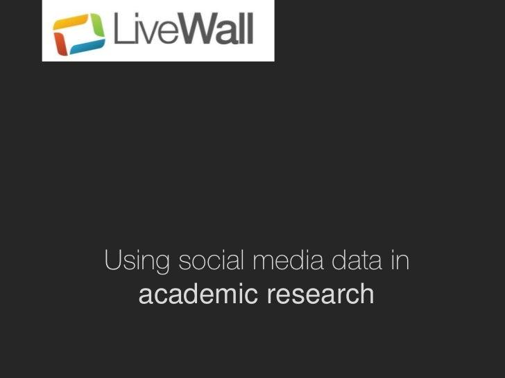 Using social media data in  academic research