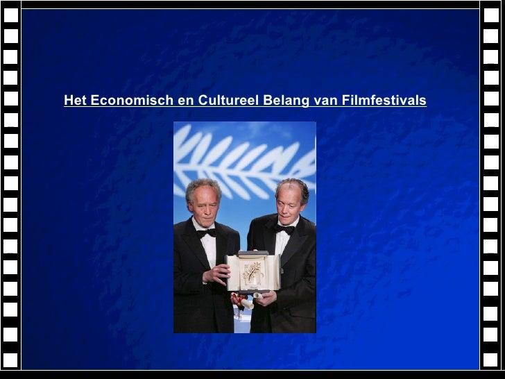 Het Economisch en Cultureel Belang van Filmfestivals