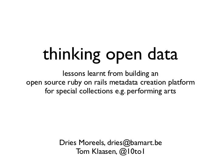 thinking open data           lessons learnt from building anopen source ruby on rails metadata creation platform     for s...