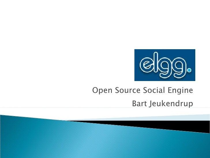 Open Source Social Engine Bart Jeukendrup