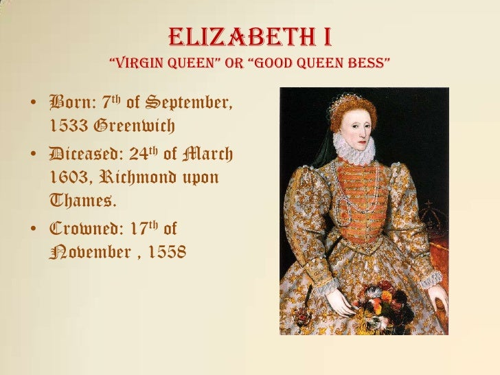 was elizabeth i a good queen essay Kids learn about the biography of queen elizabeth i, powerful ruler of the united kingdom for many years elizabeth worked hard at being a good queen.