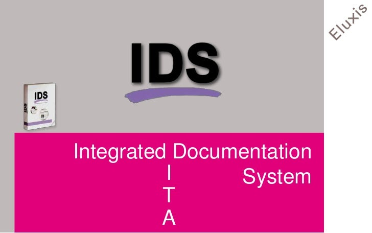 Integrated Documentation          I     System          T          A