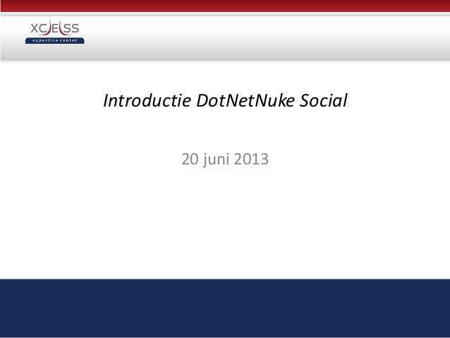 Introductie DotNetNuke Social20 juni 2013