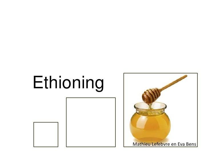 Ethioning            Mathieu Lefebvre en Eva Bens