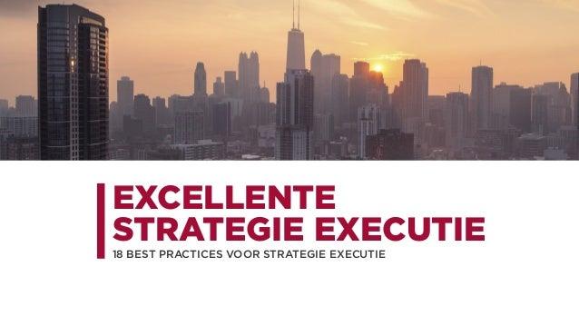 EXCELLENTE STRATEGIE EXECUTIE 18 BEST PRACTICES VOOR STRATEGIE EXECUTIE
