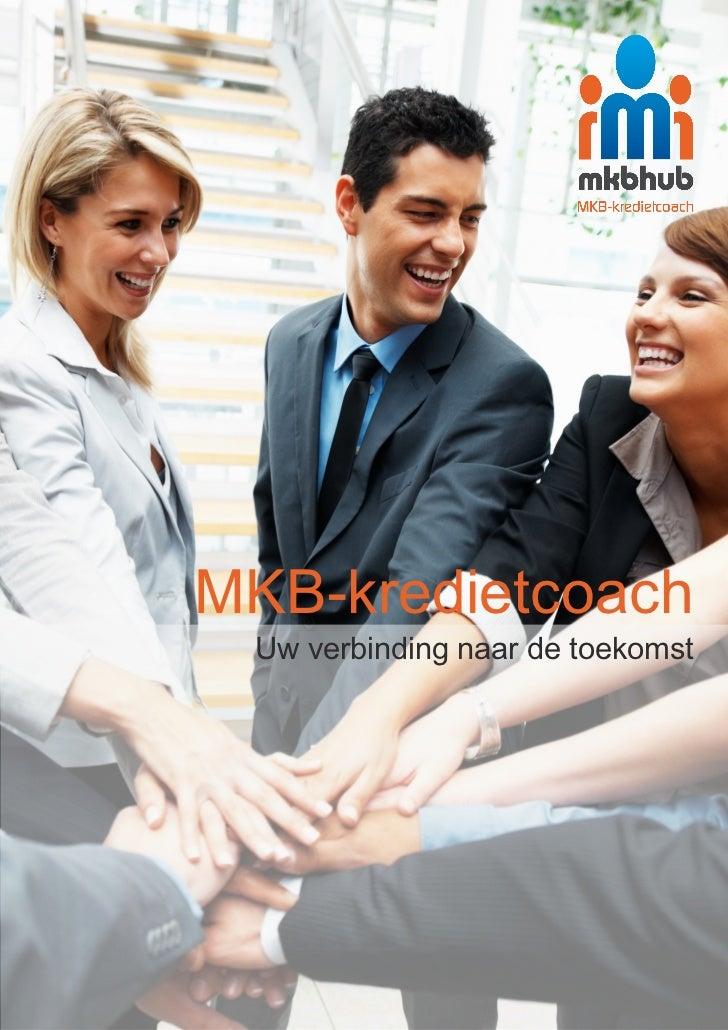 MKB-kredietcoach Uw verbinding naar de toekomst