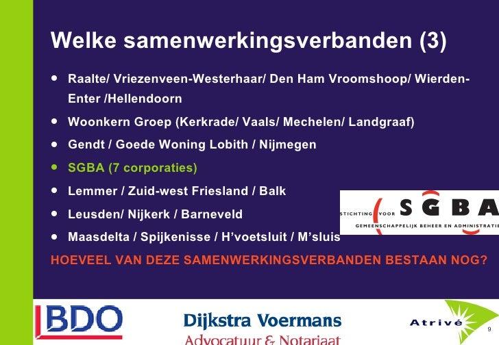 Welke samenwerkingsverbanden (3) <ul><li>Raalte/ Vriezenveen-Westerhaar/ Den Ham Vroomshoop/ Wierden-Enter /Hellendoorn </...