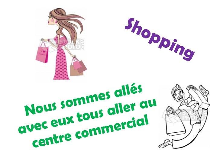 Shopping Nous sommes allés avec eux tous aller au centre commercial