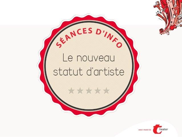 Le STATUT SOCIAL DE L'ARTISTE & DU TECHNICIEN Guichet des Arts