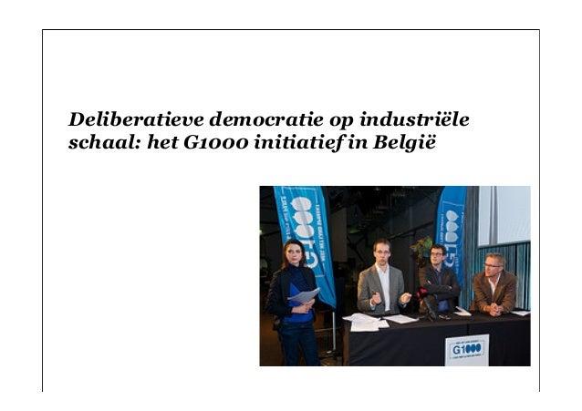 Deliberatieve democratie op industriëleschaal: het G1000 initiatief in België