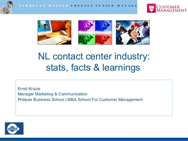 E U R O P E A N M A S T E R C O N T A C T C E N T E R M A N A G E M E N T NL contact center industry: stats, facts & learn...