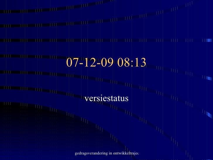 07-06-09   13:47 versiestatus