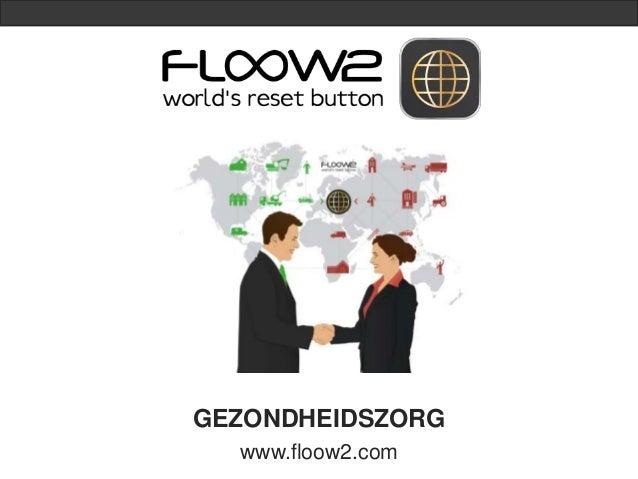 GEZONDHEIDSZORG  www.floow2.com