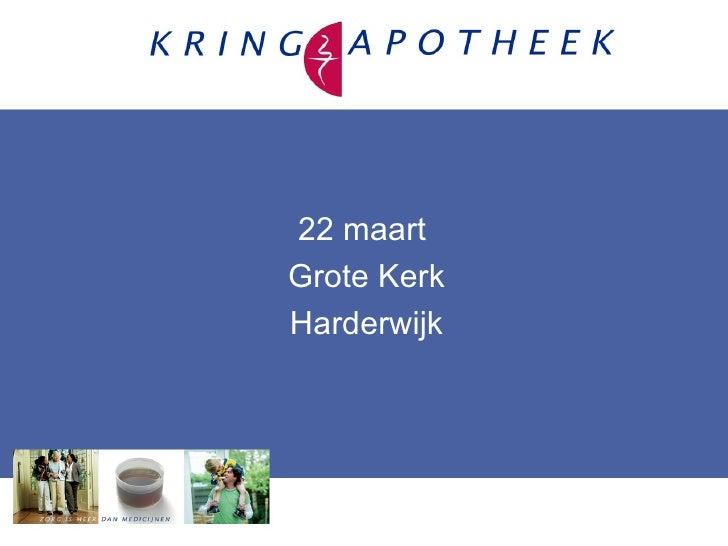 22 maartGrote KerkHarderwijk