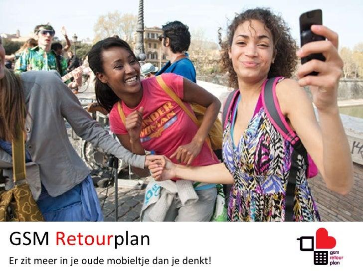 GSM  Retour plan Er zit meer in je oude mobieltje dan je denkt!