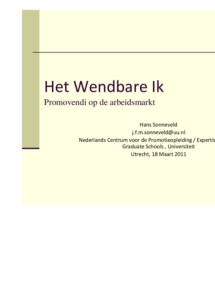 Het Wendbare IkPromovendi op de arbeidsmarkt                                 Hans Sonneveld                             j....