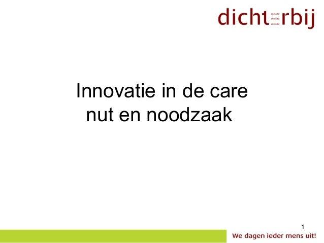 Innovatie in de care nut en noodzaak                       1