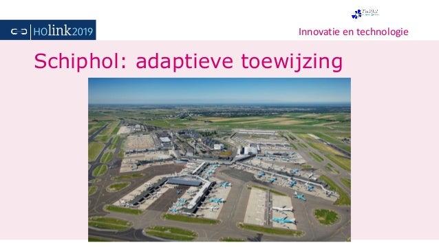 Innovatie en technologie Schiphol: adaptieve toewijzing