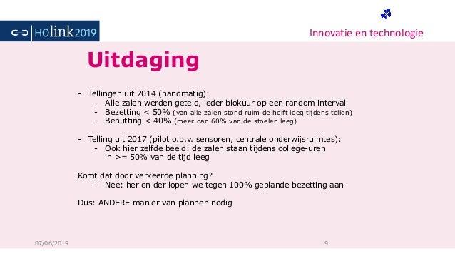 Innovatie en technologie 07/06/2019 9 - Tellingen uit 2014 (handmatig): - Alle zalen werden geteld, ieder blokuur op een r...