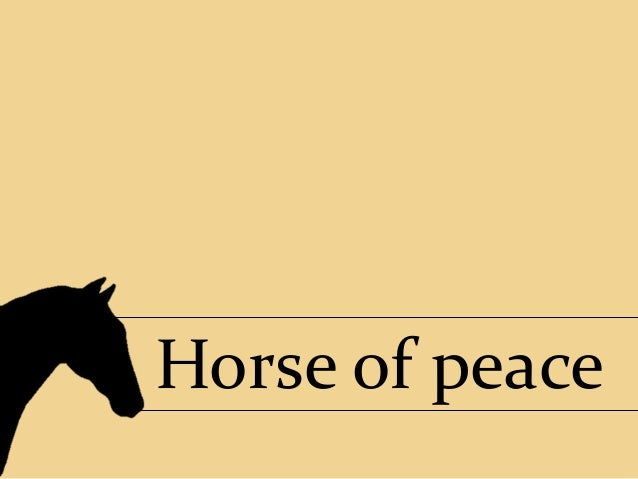 Horse of peace