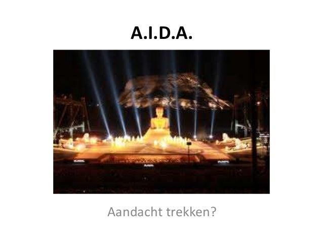 A.I.D.A.Aandacht trekken?
